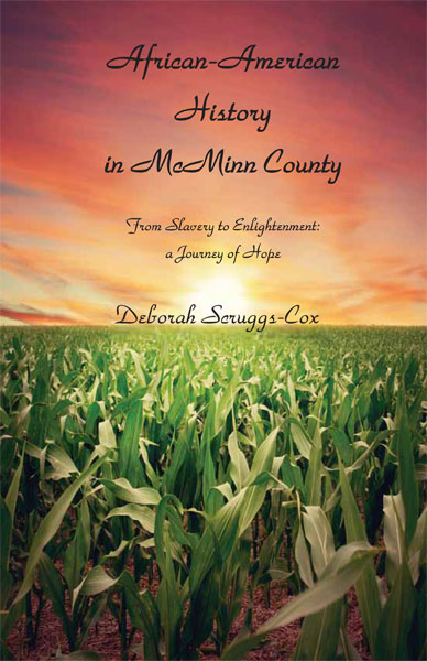 African American History in McMinn County, From Slavery to Enlightenment: a Journey of Hope